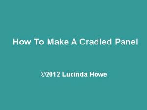 How To Make A Cradled Panel